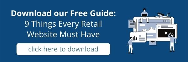 Click here to download your free guide 9 things every retail website must have